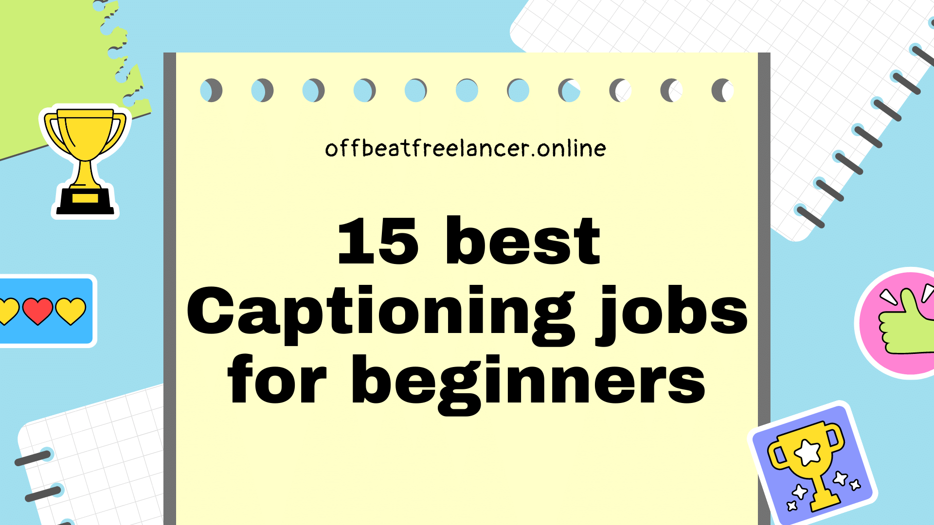 Captioning jobs for beginners